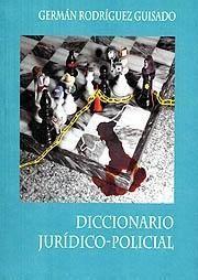 DICCIONARIO JURÍDICO-POLICIAL