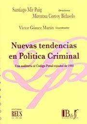 NUEVAS TENDENCIAS EN POLÍTICA CRIMINAL