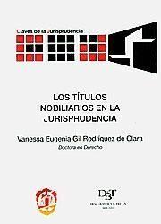 LOS TÍTULOS NOBILIARIOS EN LA JURISPRUDENCIA