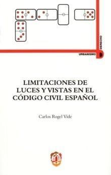 LIMITACIONES DE LUCES Y VISTAS EN EL CÓDIGO CIVIL ESPAÑOL