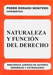 NATURALEZA Y FUNCIÓN DEL DERECHO