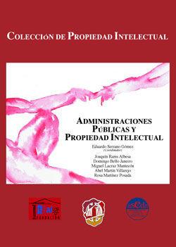 ADMINISTRACIONES PÚBLICAS Y PROPIEDAD INTELECTUAL