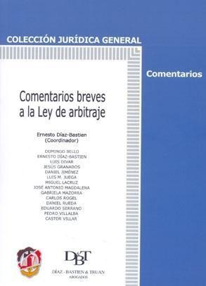 COMENTARIOS BREVES A LA LEY DE ARBITRAJE