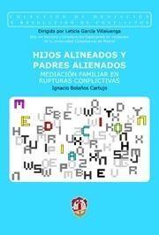 HIJOS ALINEADOS Y PADRES ALIENADOS