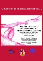 NUEVAS FRONTERAS DEL OBJETO DE LA PROPIEDAD INTELECTUAL