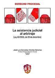 LA ASISTENCIA JUDICIAL AL ARBITRAJE