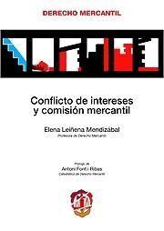 CONFLICTO DE INTERESES Y COMISIÓN MERCANTIL