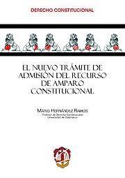 EL NUEVO TRÁMITE DE ADMISIÓN DEL RECURSO DE AMPARO CONSTITUCIONAL