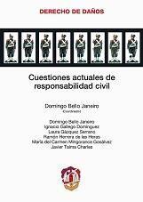 CUESTIONES ACTUALES DE RESPONSABILIDAD CIVIL