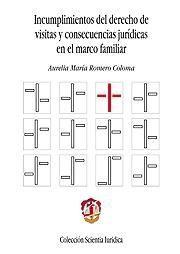 INCUMPLIMIENTOS DEL DERECHO DE VISITAS Y CONSECUENCIAS JURÍDICAS EN EL MARCO FAMILIAR