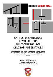 LA RESPONSABILIDAD PENAL DE LOS FUNCIONARIOS POR DELITOS AMBIENTALES