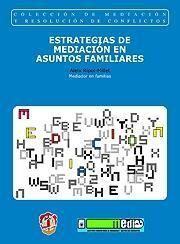 ESTRATEGIAS DE MEDIACIÓN EN ASUNTOS FAMILIARES