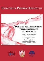 DERECHOS DE LA PERSONALIDAD Y DERECHOS MORALES DE LOS AUTORES