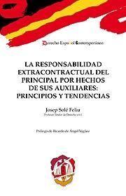LA RESPONSABILIDAD EXTRACONTRACTUAL DEL PRINCIPAL POR HECHOS DE SUS AUXILIARES