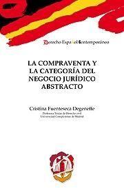 LA COMPRAVENTA Y LA CATEGORÍA DEL NEGOCIO JURÍDICO ABSTRACTO