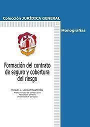 FORMACIÓN DEL CONTRATO DE SEGURO Y COBERTURA DEL RIESGO
