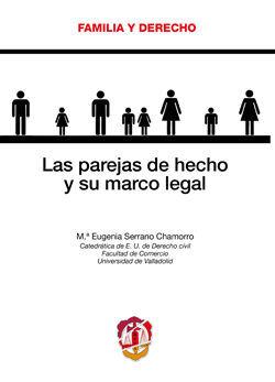 LAS PAREJAS DE HECHO Y SU MARCO LEGAL