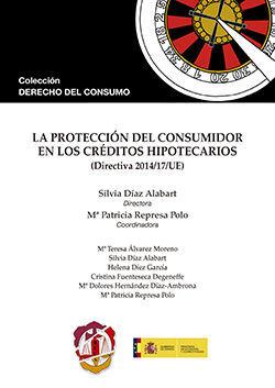 LA PROTECCIÓN DEL CONSUMIDOR EN LOS CRÉDITOS HIPOTECARIOS