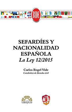 SEFARDÍES Y NACIONALIDAD ESPAÑOLA