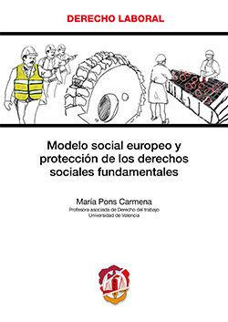 MODELO SOCIAL EUROPEO Y PROTECCIÓN DE LOS DERECHOS SOCIALES FUNDAMENTALES