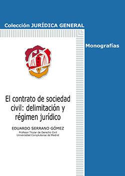 EL CONTRATO DE SOCIEDAD CIVIL: DELIMITACIÓN Y RÉGIMEN JURÍDICO
