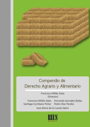 COMPENDIO DE DERECHO AGRARIO Y ALIMENTARIO