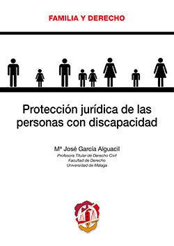 PROTECCIÓN JURÍDICA DE LAS PERSONAS CON DISCAPACIDAD