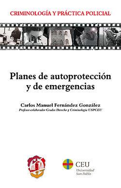 PLANES DE AUTOPROTECCIÓN Y DE EMERGENCIAS