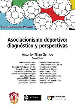 ASOCIACIONISMO DEPORTIVO: DIAGNÓSTICO Y PERSPECTIVAS