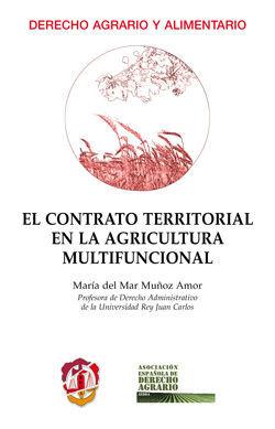 EL CONTRATO TERRITORIAL EN LA AGRICULTURA MULTIFUNCIONAL