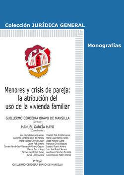 MENORES Y CRISIS DE PAREJA: LA ATRIBUCIÓN DEL USO DE LA VIVIENDA FAMILIAR