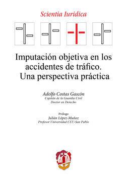 IMPUTACIÓN OBJETIVA EN LOS ACCIDENTES DE TRÁFICO