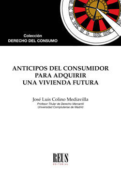 ANTICIPOS DEL CONSUMIDOR PARA ADQUIRIR UNA VIVIENDA FUTURA