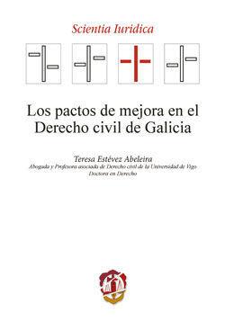 LOS PACTOS DE MEJORA EN EL DERECHO CIVIL DE GALICIA