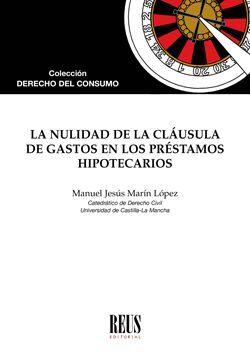 LA NULIDAD DE LA CLÁUSULA DE GASTOS EN LOS PRÉSTAMOS HIPOTECARIOS