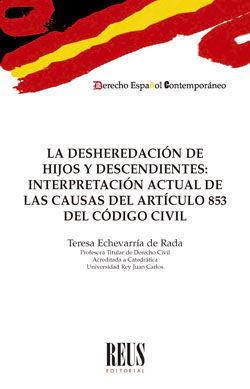 LA DESHEREDACIÓN DE HIJOS Y DESCENDIENTES