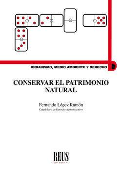 CONSERVAR EL PATRIMONIO NATURAL