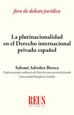LA PLURINACIONALIDAD EN DERECHO INTERNACIONAL PRIVADO ESPAÑOL