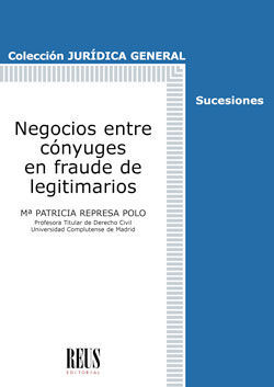 NEGOCIOS ENTRE CÓNYUGES EN FRAUDE DE LEGITIMARIOS