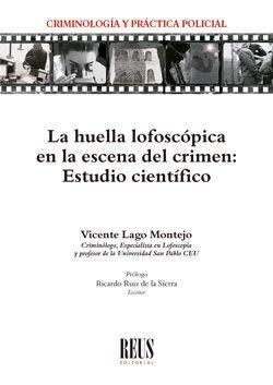 LA HUELLA LOFOSCÓPICA EN LA ESCENA DEL CRIMEN