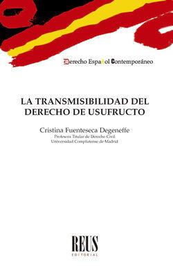 LA TRANSMISIBILIDAD DEL DERECHO DE USUFRUCTO