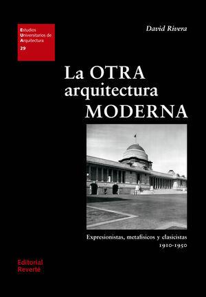 LA OTRA ARQUITECTURA MODERNA