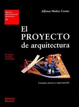 EL PROYECTO DE ARQUITECTURA (2 ED.)