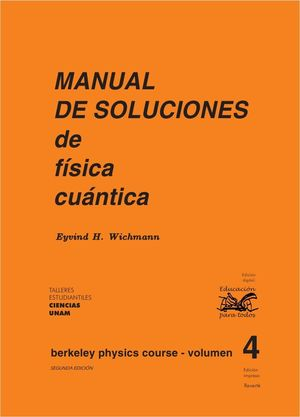 FÍSICA CUÁNTICA. MANUAL DE SOLUCIONES