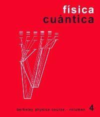 CURSO DE FÍSICA. FÍSICA CUÁNTICA