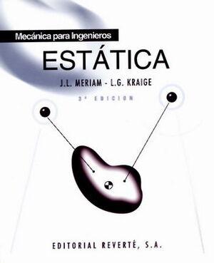 MECÁNICA PARA INGENIEROS. VOLUMEN 1. ESTÁTICA