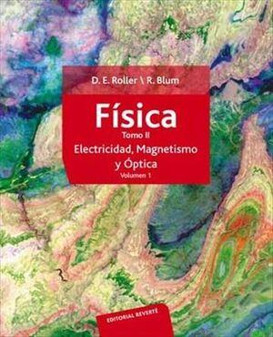FÍSICA. ELECTRICIDAD, MAGNETISMO Y ÓPTICA