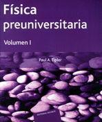 FÍSICA PREUNIVERSITARIA. VOLUMEN 1