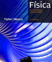 FÍSICA PARA LA CIENCIA Y LA TECNOLOGÍA. VOLUMEN 1. MECÁNICA, OSCILACIONES Y ONDAS, TERMODINÁMICA