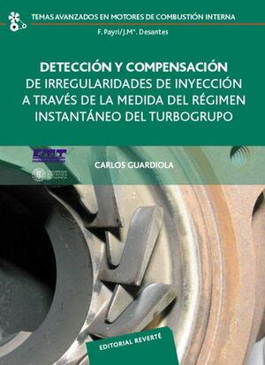 DETECCIÓN Y COMPENSACIÓN DE IRREGULARIDADES DE INYECCIÓN A TRAVÉS DE LA MEDIDA DEL RÉGIMEN INSTANTÁNEO DEL TURBOGRUPO
